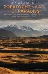 Arita Baaijens - Zoektocht naar het paradijs een onderzoek naar waarheid en werkelijkheid in het hart van Centraal-Azië
