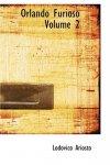 Lodovico Ariosto - Orlando Furioso Volume 2