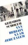 Scholem - Van Berlijn naar Jeruzalem / druk 1