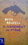 Rendell, Ruth - A judgement in stone (ENGELSTALIG)