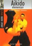 Kat, Henk en Martin van Noort - Aikido Elementair (Technieken, Begrippen, Exameneisen), 223 pag. paperback, gave staat