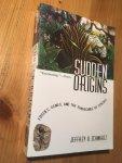 Schwartz, JH - Sudden Origins - fossils, genes and the emergence of species