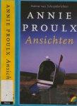 Proulx, E. Annie Vertaling Regina Willmse  Omslagontwerp Studio Jan de Boer - Ansichten