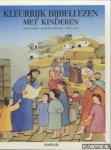 Chabert, Joelle - Kleurrijk bijbellzen mwet kinderen