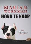 Werkman, Marian - Hond te koop / een Mirjam Zomer detective