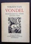 Vondel         Verzameld en toegelicht door Dr. C. Catharina van de Graft - Verzen van Vondel.   Bloemlezing voor onzen tijd