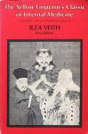 Veith, Ilza - The yellow emperor's classic of internal medicine
