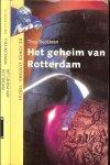 Beckman, Thea met nawoord  van Casper Markesteijn - Het geheim van Rotterdam