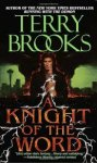 Brooks, Terry - A Knight of the Word. One man against the Void.
