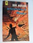 Vernes, Henri - Bob Morane, en het Geheim van de Maya's . Een avontuur van Bob Morane. nummer: G57