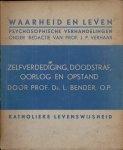 Verhaar, Prof. J.P. (redactie) & Prof. Dr. L. Bender, O.P. - Waarheid en Leven / Psychosophische verhandelingen - Zelfverdediging, doodstraf, oorlog en opstand