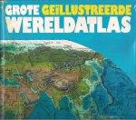 - grote geïllustreerde wereldatlas