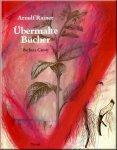 Catoir, Barbara - Arnulf Rainer Ubermalte Bucher