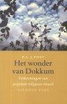 Post, P.G.J. - Het wonder van Dokkum (Verkenningen van populair religieus ritueel)