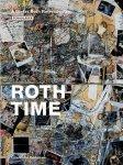 Dobke, Dirk; Dieter Roth; Theodora Vischer; Bernadette Walter; Gary Garrels - Roth time A Dieter Roth retrospective (English edition)