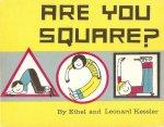 Kessler, Ethel and Leonard - Are you square