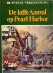 Hoek, K.A. van den .. Dick van Koten & Aad Rijpsma  .. met heel veel kleuren Illustraties - De Laffe aanval op Pearl Harbor  .. uit de serie .. De Tweede Wereldoorlog .. Amerika onder president Roosevelt
