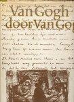 Van Gogh, Vincent - Van Gogh door Van Gogh