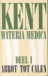 Kent, James Tyler - Materia Medica (3 delen)