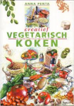 Penta, A. - Creatief vegetarisch koken