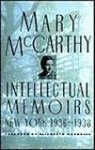 McCarthy, Mary - Intellectual memoirs - New York 1936-1938
