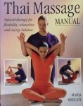 Maria Mercati - Thai Massage manual. Natural therapy for flexibility, relaxation and energy balance