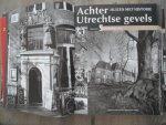 Red. Waanders - Achter Utrechtse gevels - Huizen met historie