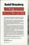 Braunburg, Rudolf - WACHTWOORD KONINGSBERGEN