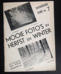 redactie - Mooie foto's in herfst en winter      Fotovreugd-serie nr. 7