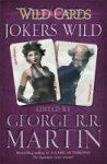 George R. R. Martin - Wild Cards: Jokers Wild