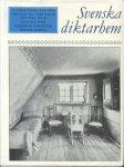 Yrlid, Rolf - Svenska diktarhem [En kulturhistorisk bilderbok med 32 svenska författarmiljöer fran 1600-talet fram till vara dagar)