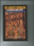 Andriessen, H.ans, Martin Ros en Perry Pierik (onder redactie van) - De grote oorlog. Kroniek 1914-1918. Deel q