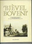 Bertrands, Marc - 'Bjèvel Boven!'. De geschiedenis van Beverlo vanaf de prehistorie tot aan het gemeentefusiejaar 1977.