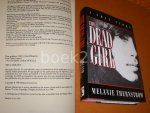 Thernstrom, Melanie. - The Dead Girl. A true Story.