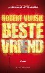 Vuijsje, Robert - Beste vriend