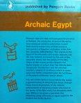 Emery, W.B. - Archaic Egypt (ENGELSTALIG)