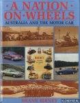 Birney Shane - A nation on wheels: Australia and the motor car