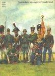 Scholten C.M.; Smits; Koops - Grenadiers en jagers in Nederland (1599-1829 - 1979)