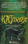 King, Stephen e.a. - Kat Magie (cjs) Stephen King e.a. verhaal: De Duivelskat (Kat uit de hel) Meulenhoff  ISBN 9029065516. gelezen, maar dat is bijna niet te zien. Rechte rug en erg mooi!
