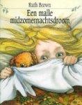 Brown,Ruth - Een malle midzomernachtsdroom