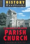Friar, Stephen. - A Companion to the English Parish Church