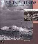 Loomeijer, Frits - De Insulinde  -  Geschiedenis van een legendarische motorreddingboot