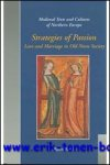 B. Bandlien; - Strategies of Passion  Love and Marriage in Medieval Iceland and Norway,
