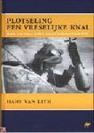 Lith, Hans van - Plotseling een vreselijke knal. Bommen en mijnen treffen neutraal Nederland (1914-1918)
