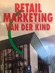 Kind, R.P. van der - Retailmarketing