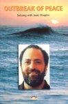 Shapiro, Isaac - Outbreak of peace; Satsang with Isaac Shapiro