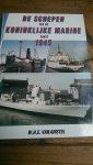 Amstel, W.H.E. van - De schepen van de Koninklijke Marine vanaf 1945