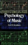 Seashore, Carl E. - Psychology of Music