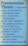 melchinger, s (nachwort) - französisches  theater, 6 theaterstücke