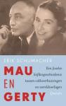 Schumacher, Erik - Mau en Gerty - Een Joodse liefdesgeschiedenis tussen volksverhuizingen en wereldoorlogen
